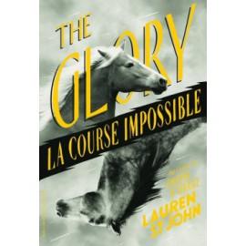The Glory, la course impossible