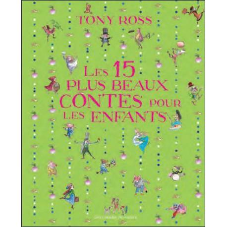 15 plus beaux contes pour les enfants - GALLIMARD - Albums Enfants 3 - 5 ans - Livres jeunesse