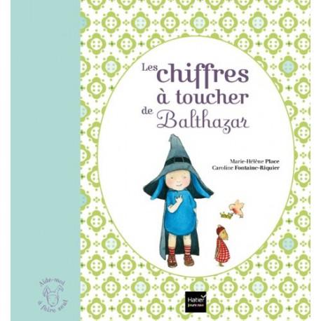 *Chiffres à toucher de Balthazar - HATIER - Pédagogie Montessori - Livres jeunesse