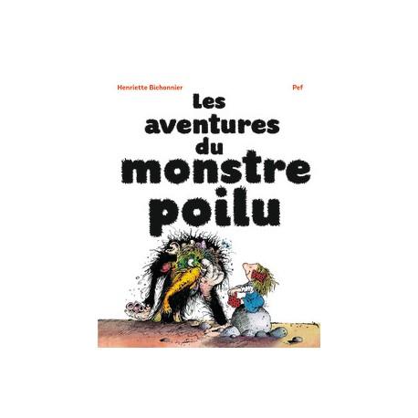 Aventures Du Monstre Poilu Gallimard Lectures A Partir De 6 Ans Livres Jeunesse