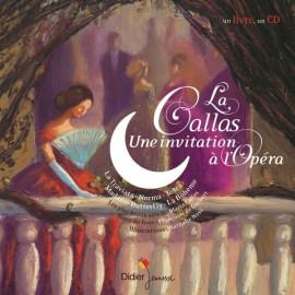 La Callas, une invitation à l'Opéra