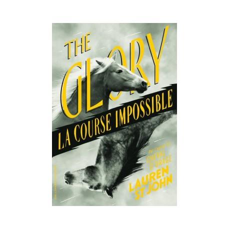 The Glory, la course impossible - GALLIMARD - Romans Ado - Romans à partir de 10 ans