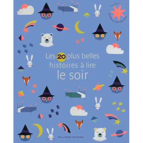 20 plus belles histoires à lire le soir - GALLIMARD - Albums Enfants 3 - 5 ans - Livres jeunesse