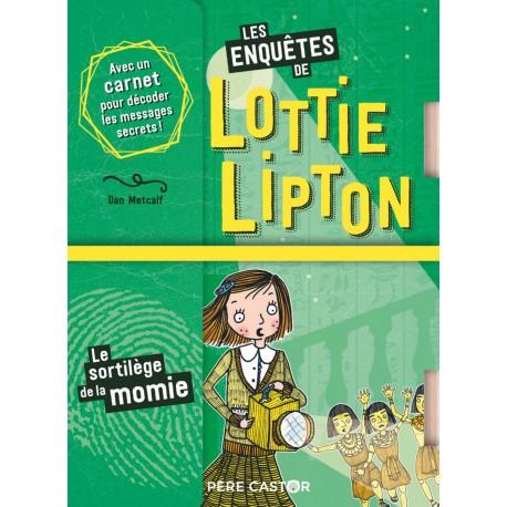 Lottie Lipton /Sortilege de la momie - Lectures à partir de 6 ans - Livres jeunesse