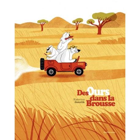Ours dans la brousse - Albums à partir de 3 ans - Livres jeunesse