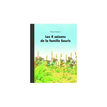 4 saisons de la famille souris - ECOLE DES LOISIRS - Albums Enfants 3 - 5 ans - Livres jeunesse