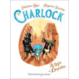 Charlock /Le trafic des croquettes