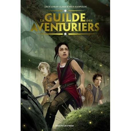 Guilde des aventuriers 1 - Romans à partir de 10 ans - Livres jeunesse