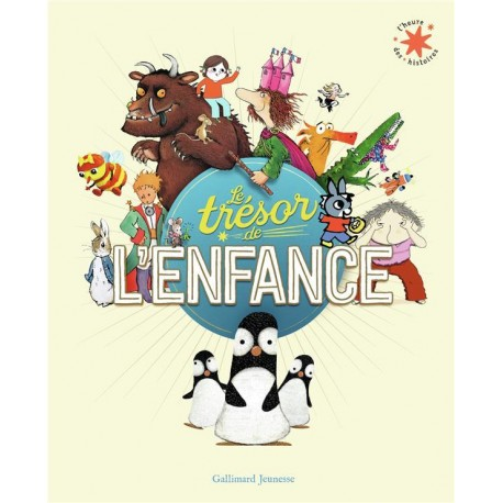 Trésor de l'enfance - Albums à partir de 3 ans - Livres jeunesse
