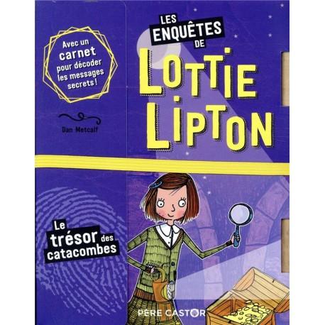 Lottie Lipton/Trésor des catacombes - Lectures à partir de 6 ans - Livres jeunesse