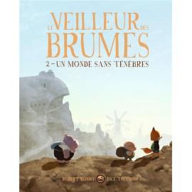 Le veilleur cdes Brumes / Tome 2
