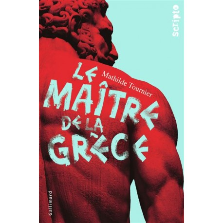 Maitre de la Grèce - Romans Ado - Livres jeunesse