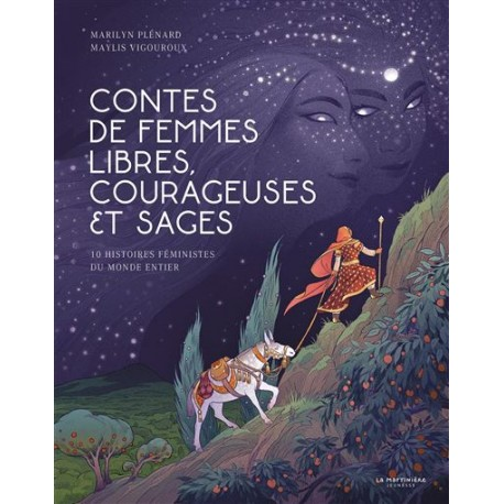 Contes de femmes libres, courageuses et sages - Albums à partir de 5 ans - Lectures à partir de 6 ans - Livres jeunesse