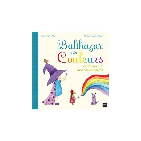 *Balthazar et les couleurs - HATIER - Pédagogie Montessori - Livres jeunesse