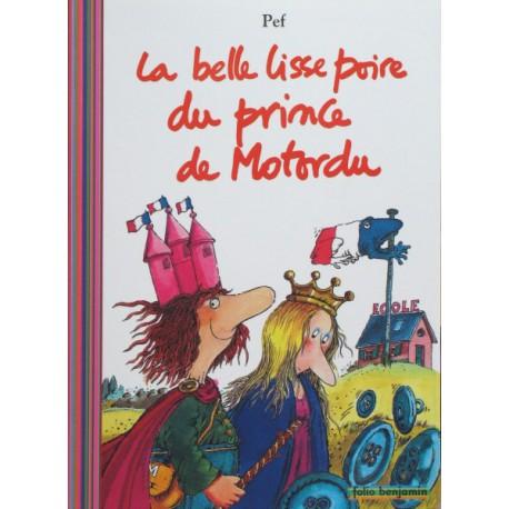 Belle lisse poire du prince de motordu - GALLIMARD - Lectures 6-10 ans - Livres jeunesse