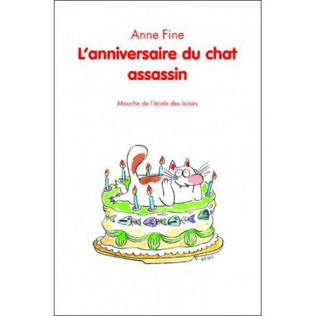 Anniversaire du chat assassin - ECOLE DES LOISIRS / Mouche - Lectures 6-10 ans - Livres jeunesse