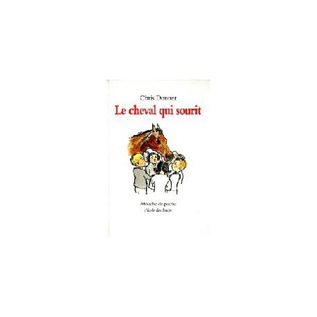 Cheval qui sourit - ECOLE DES LOISIRS / Mouche - Lectures 6-10 ans - Livres jeunesse