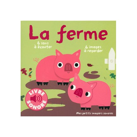 Ferme - GALLIMARD/ cartonné - Livres tout-carton - Livres jeunesse
