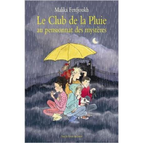 Club de la pluie - ECOLE DES LOISIRS - Lectures 6-10 ans - Livres jeunesse