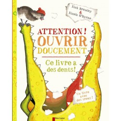 Attention ouvrir doucement