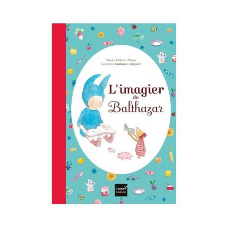 *Imagier de Balthazar - HATIER - Pédagogie Montessori - Livres jeunesse
