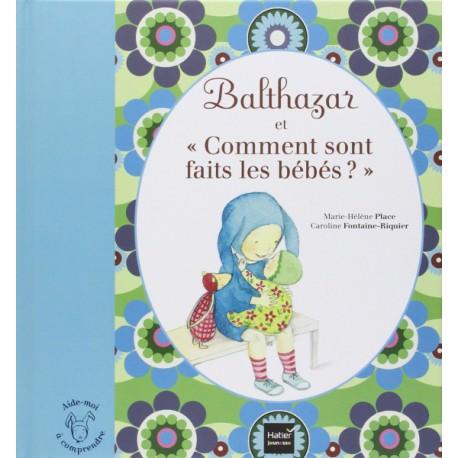 *Comment sont faits les bébés ? - HATIER - Pédagogie Montessori - Livres jeunesse