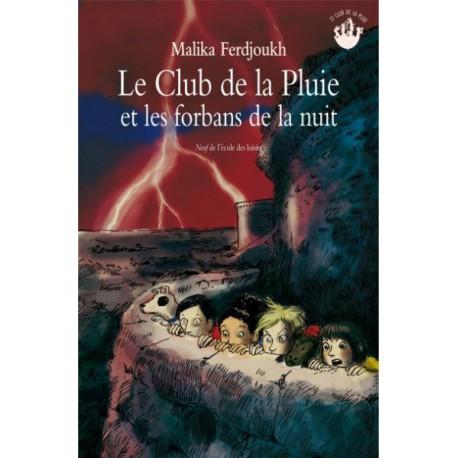 Club de la pluie et les forbans - ECOLE DES LOISIRS - Lectures 6-10 ans - Livres jeunesse