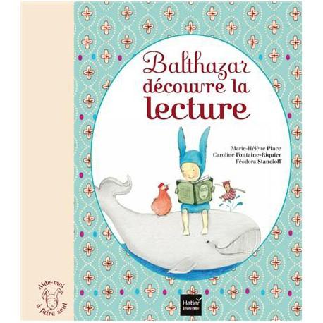 *Balthazar découvre la lecture - HATIER - Pédagogie Montessori - Livres jeunesse