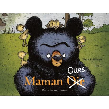 Maman ours (oie) - ALBIN MICHEL - Albums Enfants 3 - 5 ans - Livres jeunesse