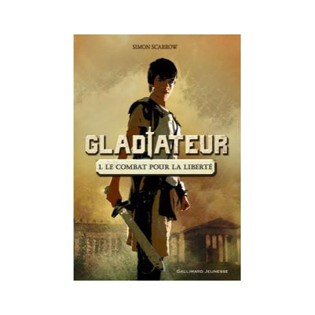 Gladiateur 1 Gallimard Romans 10 13 Ans Romans Ado Livres Jeunesse